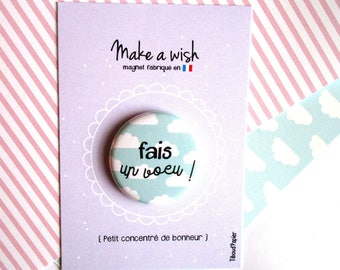 Card message ' Let's the sun shine' and its Magnet * cloud + text to make a wish!'