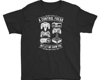 I'm Really Not A Control Freak - Youth Short Sleeve T-Shirt