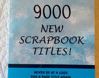 9000 New Scrapbook Titles book by Kathy Boyers