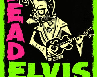 Dead Elvis A3 limited edition horror art print by Chris Sick