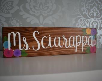 Handmade Teacher's Name Wood Desk Sign // Teacher's Gift // Desk Name Sign
