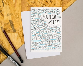 """Sailboat Pattern """"You Float My Boat"""" Card 