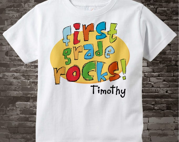 First Grade Shirt, Personalized 1st Grade Shirt, First Grade Rocks Shirt Child's Back To School Shirt 08162011a