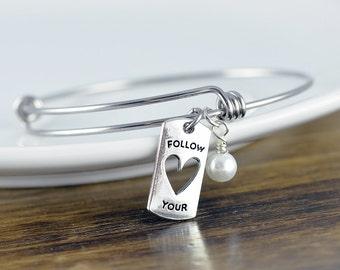 Follow Your Heart Bracelet - Follow Your Heart Bracelet - Graduation Gift - Inspirational Gift - Personalized Jewelry - Engraved Bracelet