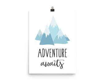 Adventure Awaits with mountains Poster