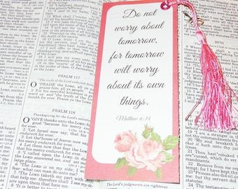 Matthew 6:34// scripture //floral bookmark// printed//Laminated //non laminated // one sided// eyelet