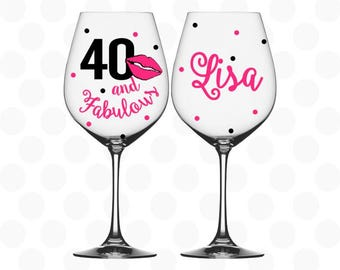 40th birthday, 40 and Fabulous wine glass w/name, 40th birthday gift - 40th birthday gift for her, 40th birthday favors, 40th birthday party