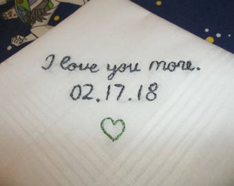 Love you more, wedding handkerchief, groom gift, bride to groom, fiancee gift, hand embroidered, love note to groom, male wedding gift