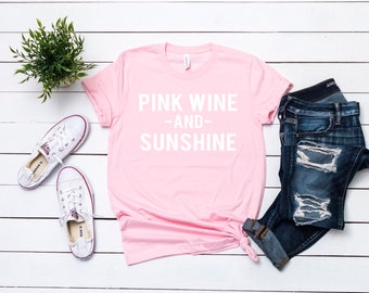 Rose Wine Tasting T Shirts - Pink Wine and Sunshine - Summer Drinking Short-Sleeve Unisex T-Shirt