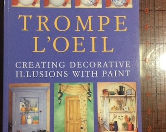 TROMPE L'OEIL by Roberta Gordon-Smith.  Creating Decorative Illusions with Paint.  free shipping