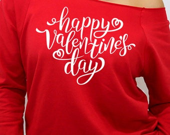 Long sleeve red off the shoulder happy valentines day in white ink