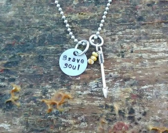 Brave Soul hand stamped pendant. Your choice of either Necklace or Keychain