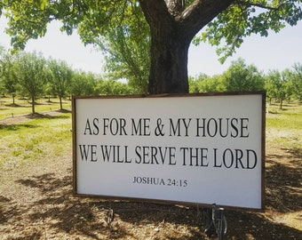 As for me and my house we will serve the Lord Joshua 24:15, wooden sign, proverbs sign, proverbs wall decor, gallery wall, large framed sign