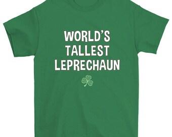 World's Tallest Leprechaun - St. Patrick's Day Shirt