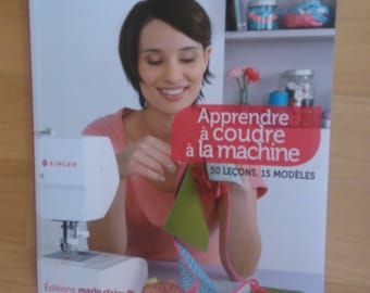 "Book ""Learning to sew by machine"" 50 lessons, 15 editions Marie Claire"
