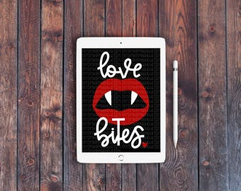 Cricut only Love Bites Valentines Day Vampire SVG PNG cut file