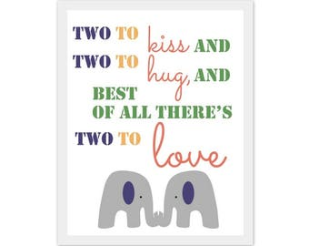 elephant nursery artwork, twins and brother quote, elephant print, art, playroom, there's two to kiss, two to hug, blue, orange, green