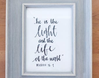 Light and Life of the World (Mosiah 16:9) -Printable