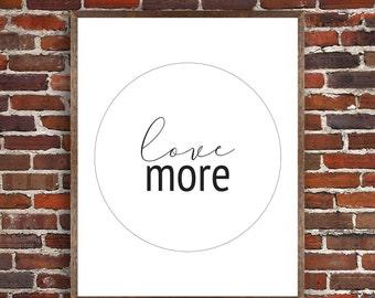 PRINTABLE: Love More
