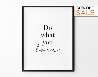Do What You Love, Print, motivational, quote, minimalist, black and white, wall decor, scandinavian, inspirational, 8x10, 11x14, a4, a3