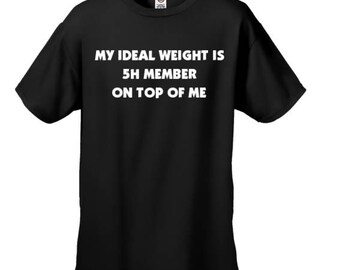 My Ideal Weight Is 5th Harmony Member On Top Of Me Shirt