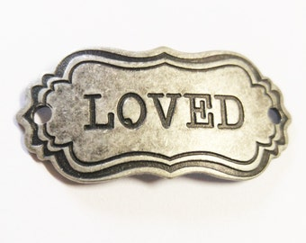 Word Connector Link LOVED Word Band-Quote Pendant Link Antiqued Silver Word Pendant
