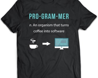 Programmer T-Shirt. Programmer tee present. Programmer tshirt gift idea. - Proudly Made in the USA!
