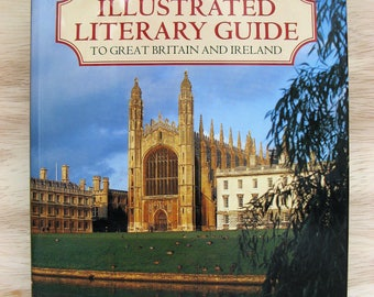The Oxford ILLUSTRATED LITERARY GUIDE to Great Britain and Ireland, Hardcover Book