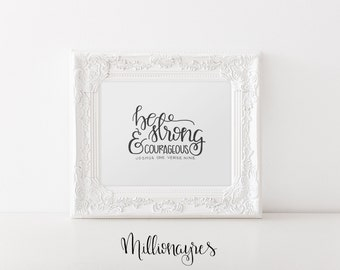 INSTANT DOWNLOAD  Printable Quote, Art Decor Be Strong and Courageous MillionAyres