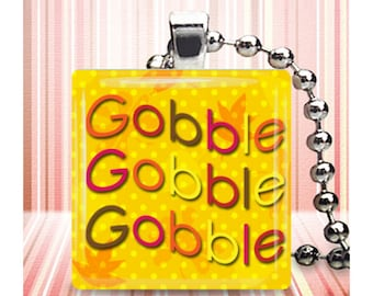 Thanksgiving Fall Gobble Gobble Gobble Jewelry Glass Tile Necklace NeW