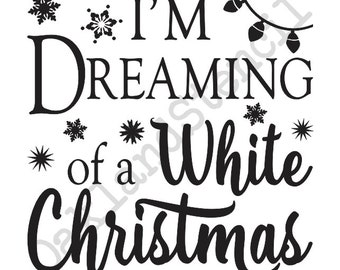"Primitive Winter/Christmas/Holiday STENCIL**I'm Dreaming of a White Christmas** 12""x12"" for Painting Signs, Airbrush, Crafts, Wall Art"