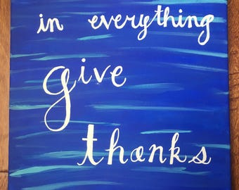 In everything give thanks painting