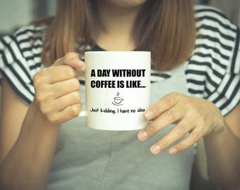 Coffee Humor, Coffee Mug, Funny Coffee Mug, Coffee Lover, Coffee, Coffee Humor Mugs, Funny Mugs, Coffee Cup, Gift For Her, Unique Coffee Mug