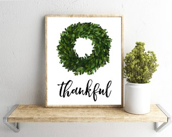 Printable Wall Art, Thankful, Boxwood Wreath, Home Decor, Instant Download