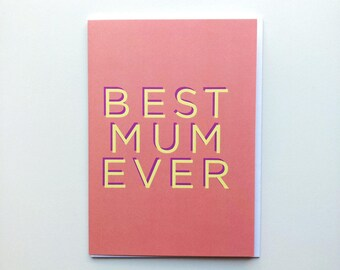 Best Mum Ever Card, Mother's Day Card, Happy Mother's Day Card, Mum Card, Mothers Day, For Mum, Just Because Card