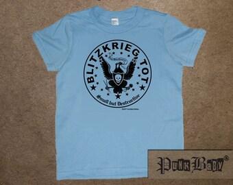 Blitzkrieg Tot hand screen printed, light blue cotton, jersey tee for toddler Ramones & punk fans