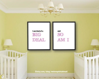 Girl Twins, Twins Baby Gifts, Gifts for Twins, Baby Twins, I'm Kind of a Big Deal, Twin Wall Art, Twin Nursery Decor, Twin Nursery Art