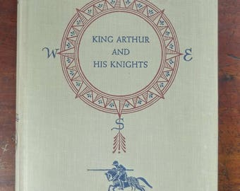 King Arthur And His Knights by Mabel L. Robinson | Illustrated by Douglas Gorsline | Vintage Hardcover Book for Young Readers
