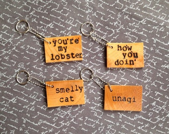 Friends Quotes Keychain Wood Keychain TV Show Gift