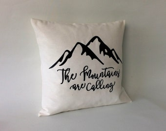 Pillow cover - The mountains are calling- , quote pillow, 16x16, 18x18, 20x20, 24x 24, 26x26, pillow mountains - cushion case -  off white