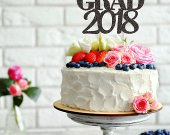 Graduation Cake Topper, Grad 2018, Class of 2018 Cake Topper, Congrats Grad, Graduation Party Decorations, Custom Graduation Cake Topper