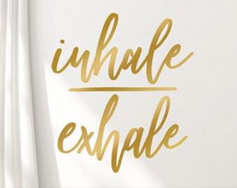 Inhale Exhale Decor Gold Yoga Wall Art Decal, Inspirational Boho Font Vinyl Wall Decal (01711bN)