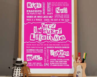 The Young Ones Print, Typographic Print, Once In Every Lifetime Poster, TV Quote Print, University Print, 80s present