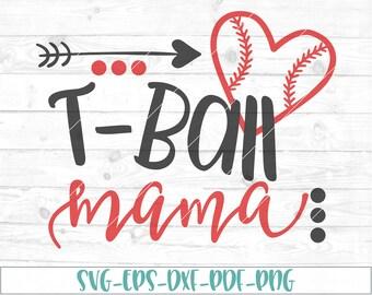 Tball mama svg, eps, dxf, png, cricut, cameo, scan N cut, cut file, tball svg, tball mom svg, tball mama cut file, tball mom