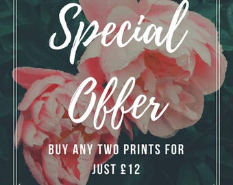 Special Offer, Buy Two Prints, Quote Print, Wall Art, Digital Prints, Inspirational Quote, Gallery Wall, Nursery Decor, Office Decor, Prints