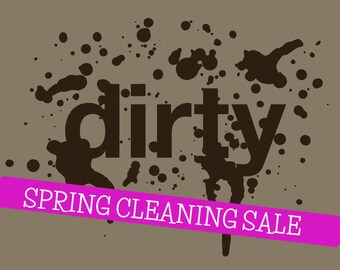 Dirty Tee - Unisex and Ladies'