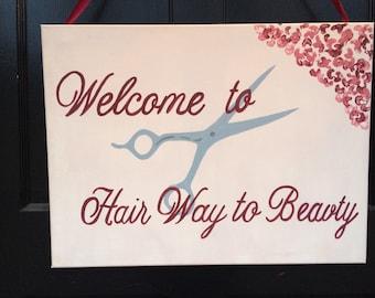 "Custom ""Hair Way to Beauty"" Sign"