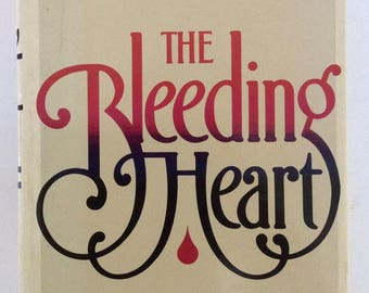 The Bleeding Heart by Marilyn French Hardcover Jacket Signed by Author First Edition