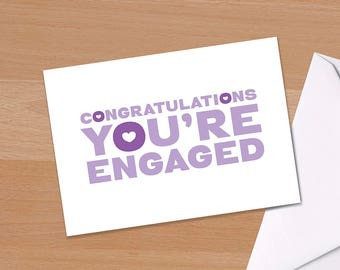 Congratulations You're Engaged, Engagement Card, Congratulations on your engagement, Typography, Typographic