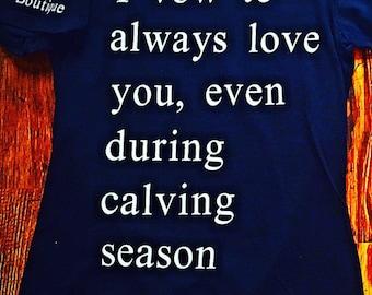 Calving Season Tee